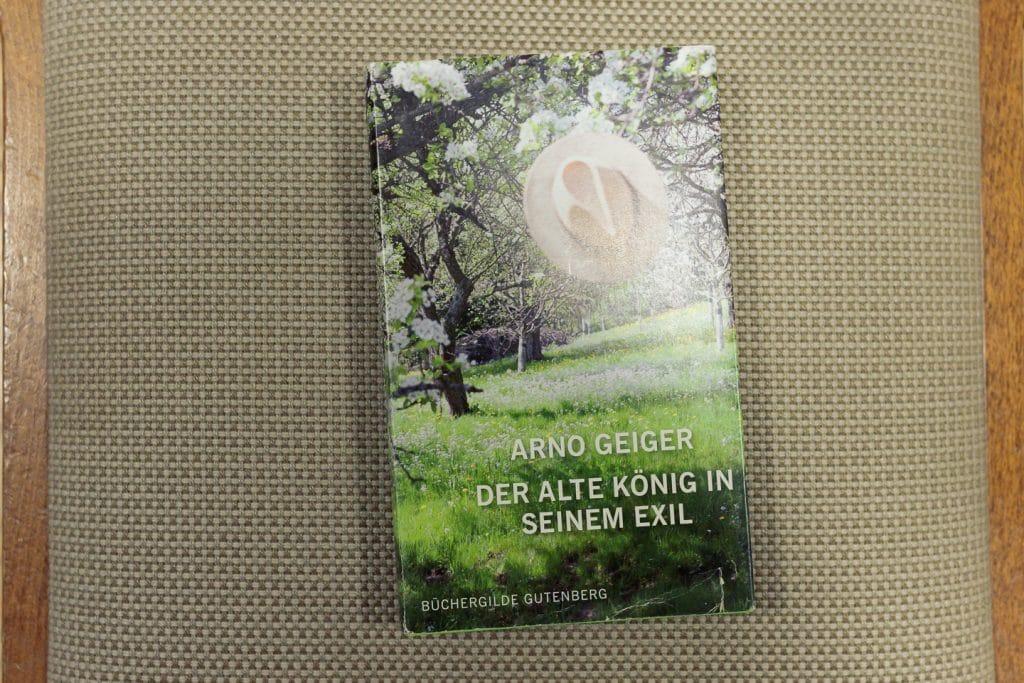 Buchempfehlung: Der alte König in seinem Exil von Arno Geiger